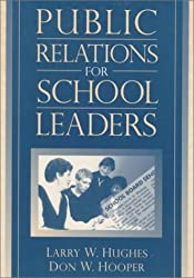 Public Relations for School Leaders