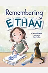 Remembering Ethan Kindle Edition