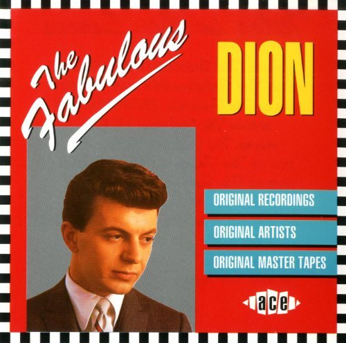 Dion &Amp; The Belmonts - The Fabulous Dion By Dion (1993-11-09) - Zortam Music