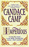 Impetuous, Candace Camp, 155166450X