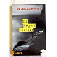 El Angel Suicida (Spanish Edition)