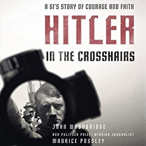 Hitler In the Crosshairs Audiobook