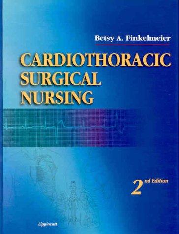 Cardiothoracic Surgical Nursing by LWW