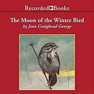 The Moon of the Winter Bird Audiobook