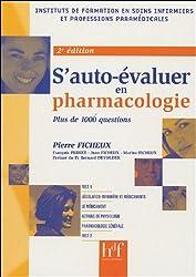 S'auto-évaluer en Pharmacologie : Plus de 1000 questions