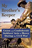 My Brother's Keeper, Daniel N. Rolph, 0811709973