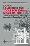 img - for Larch: Languages and Tools for Formal Specification (Monographs in Computer Science) book / textbook / text book