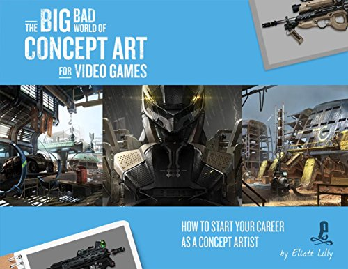 Book : The Big Bad World of Concept Art for Video Games: ...