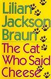 The Cat Who Said Cheese, Lilian Jackson Braun, 0399140751