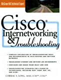 Cisco Internetworking and Troubleshooting, Cormac Long, 0071355987