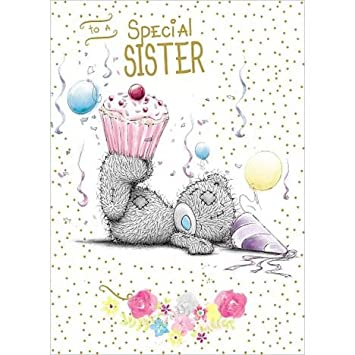 Me To You A Special Sister Happy Birthday Card Bear Cupcake