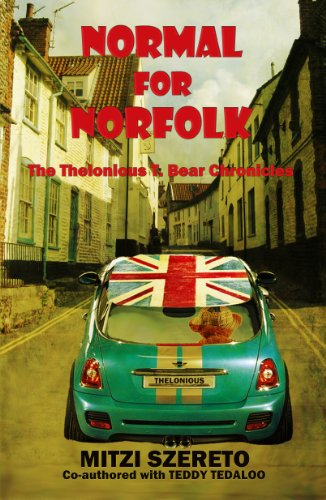 Book: Normal for Norfolk (The Thelonious T. Bear Chronicles) by Mitzi Szereto