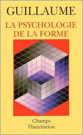 Téléchargement La Psychologie de la forme pdf