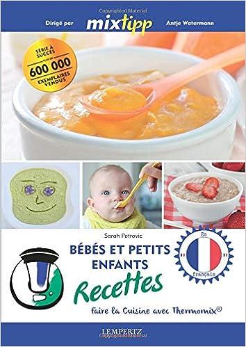 Bebes Et Petits Enfants Recettes Faire La Cuisine Avec