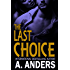 The Last Choice (A Romantic Suspense)