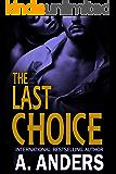 The Last Choice (A Romantic Suspense)
