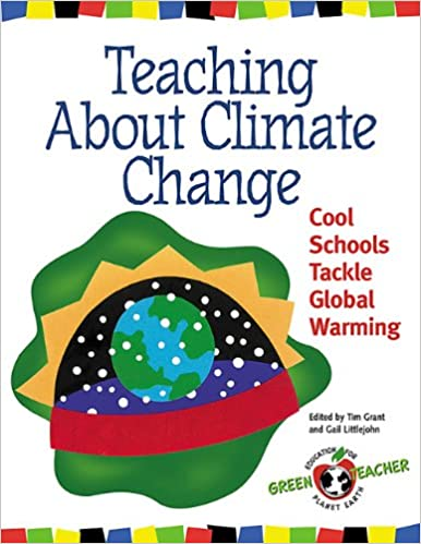 Amazon.com: Teaching About Climate Change: Cool Schools Tackle ...