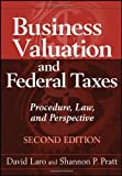 img - for Business Valuation and Federal Taxes: Procedure, Law and Perspective by David Laro (2011-05-03) book / textbook / text book