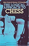 The Logical Approach to Chess, Max Euwe and M. Blaine, 0486243532