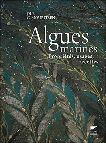 Algues Marines Proprietes Usages Recettes Ole G