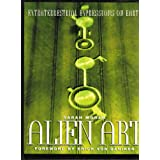 Alien Art: Extraterrestrial Expressions on Earth