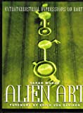 img - for Alien Art: Extraterrestrial Expressions on Earth book / textbook / text book