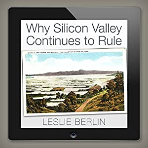 Why Silicon Valley Continues to Rule Hörbuch
