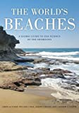 The World's Beaches: A Global Guide to the Science of the Shoreline