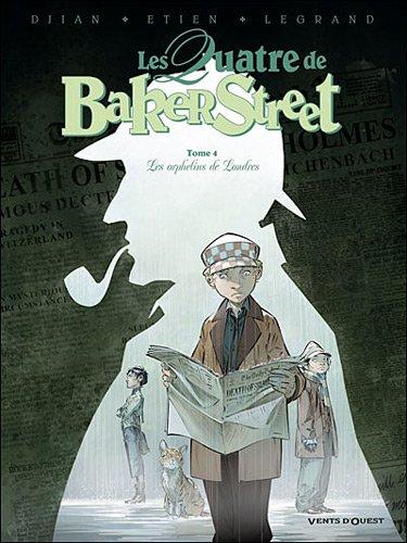 Les quatre de Baker Street n° 4 Les orphelins de Londres