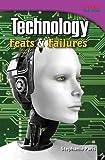 Technology Feats and Failures, Stephanie Paris, 1480711217