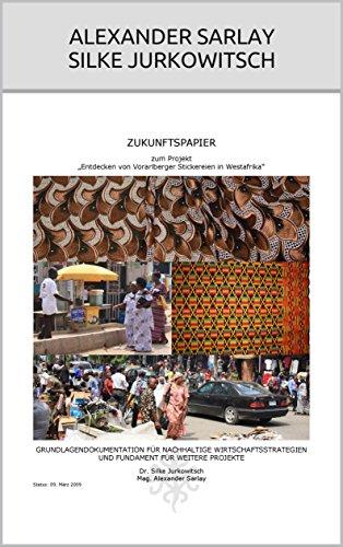 Handel Costume (Entdecken von Vorarlberger Stickereien in Westafrika: Zukunftspapier (German)