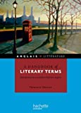 img - for A handbook of literary terms - Introduction au vocabulaire litteraire anglais (French Edition) book / textbook / text book