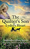 The Quilter's Son: Book Two: Lydia's Heart, Samantha Jillian Bayarr, 0615802931