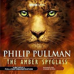 The Amber Spyglass (Dramatized)