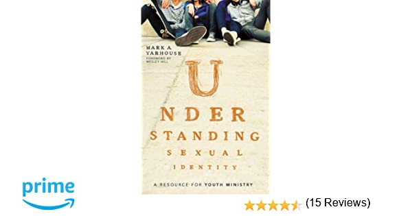 Understanding Sexual Identity: A Resource for Youth Ministry: Mark ...