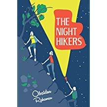 The Night Hikers: A True Story of Three Boys' Adventure, Survival and Friendship