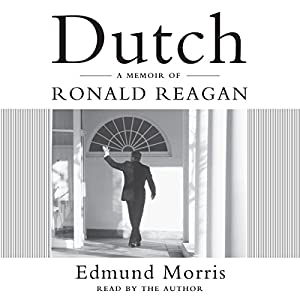 Dutch: A Memoir of Ronald Reagan Audiobook