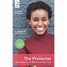 The Protector: Your Guide to the ISFJ Personality Type