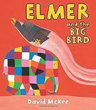 Elmer and the Big Bird, David McKee, 1467703192