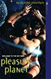 Pleasure Planet, Evangeline Anderson, 0758216491