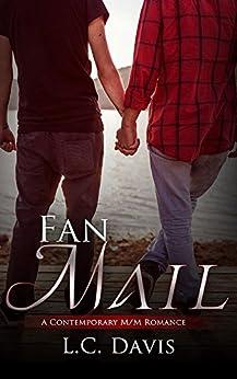 Fan Mail: A Contemporary M/M Romance by [Davis, L.C.]