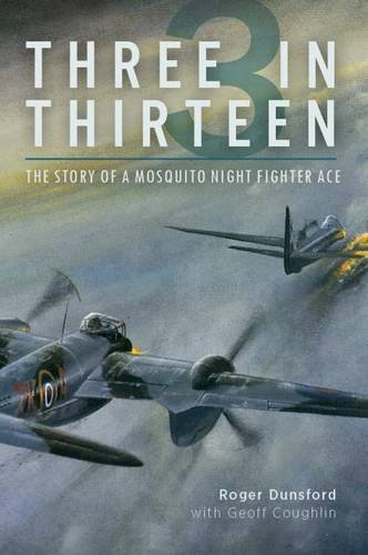 (Three in Thirteen: The Story of a Mosquito Night Fighter)