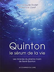 Quinton : Le sérum de la vie
