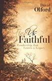 Find Us Faithful, David Olford and Broadman and Holman Publishers Staff, 080544548X