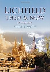 Lichfield Then & Now