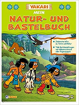 Yakari Mein Natur Und Bastelbuch Amazon De Bücher