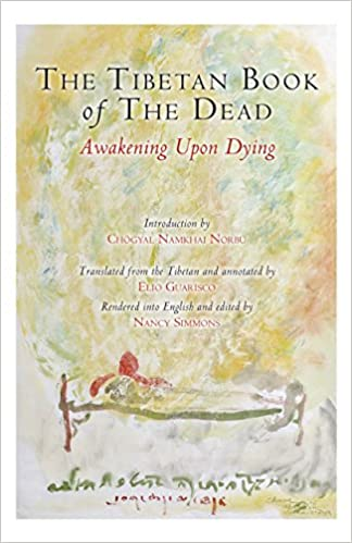 The Tibetan Book Of The Dead Awakening Upon Dying Padmasambhava  The Tibetan Book Of The Dead Awakening Upon Dying Padmasambhava Karma  Lingpa Elio Guarisco Nancy Simmons Chogyal Namkhai Norbu    Lab Report Service also English Essay Outline Format  Learning English Essay Example