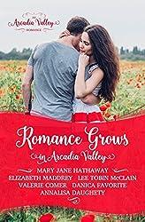Romance Grows in Arcadia Valley (Arcadia Valley Romance Book 1)