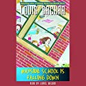 Wayside School is Falling Down Audiobook by Louis Sachar Narrated by Louis Sachar