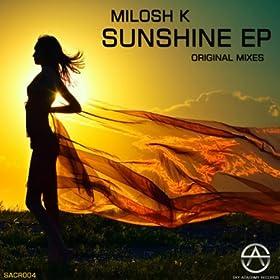 Milosh K - Sunshine EP